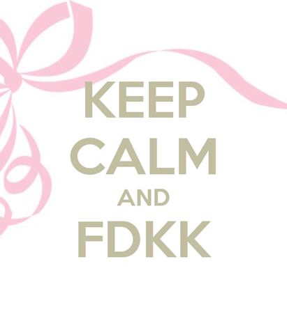 keep-calm-and-fdkk-1