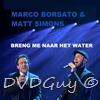 Marco Borsato - Breng me naar het water